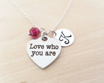 Love Who You Are Charm - Inspiration Necklace -Birthstone Necklace - Personalized Necklace - Initial Necklace - Sterling Silver Necklace