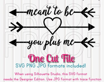 Arrow SVG Cut File--Commercial use ok! Includes PNG & JPG format also. Cutting File Silhouette heart svg arrow svg file you plus me