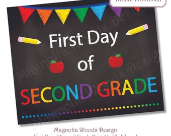 First Day of School Chalkboard, Printable Back to School Chalkboard, First Day of Second Grade Chalkboard, 8x10 Instant Download File