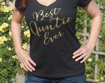 BEST AUNTIE EVER Glitter Gold Shirt, Best Auntie Shirt, Auntie shirt, Aunt shirt, Proud Aunt, New Aunt, Auntie