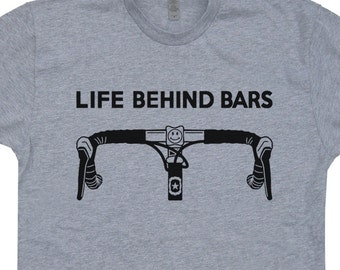 Life Behind Bars Bicycle T Shirts Bicycle Shirts Mens Bicycle Shirts Womens Bicycle Shirts Cycling Shirts Biking T Shirts Bike Shirts