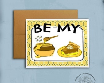 Be My Honey Pie Recycled Paper Notecard Hand-Lettered Design Valentine Card, blank inside