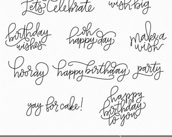 Hand Lettered Birthday Phrases Digital Stamps / Clip Art / Overlays - Personal Use (Commercial Available) - Instant Download