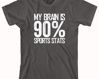 My Brain is 90% Sports Stats Shirt - sports enthusiast, gift idea - ID: 744
