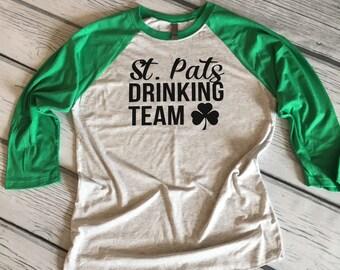 St Pats Drinking Team Raglan, St. Patrick's Day Shirt, St Pats Shirt, Shamrock Shirt, Cute St. Patricks Day, Shirt, St. Patrick's Day