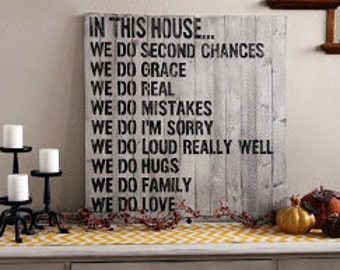 "Wood ""In This House"" Sign"