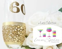 60th Birthday Glass Gold 60th Birthday Gift Customizable Birthday Glass Personalised 60th Glass Wine or Champagne Glass Lace x 1
