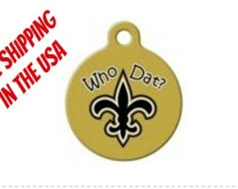Who Dat New Orleans Saints Engraved Pet ID Tag