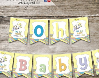 INSTANT DOWNLOAD  • Dr. Seuss Baby Shower Banner • Oh the Places You'll Go Baby Shower •   Dr. Seuss Baby Shower •  Dr. Seuss Banner
