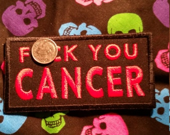 Embroidered Patch F#&@ CANCER