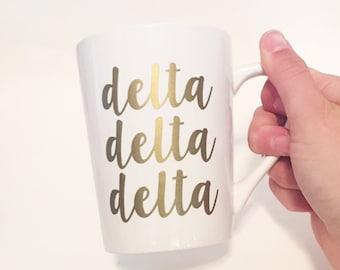 Sorority Script Font Custom White Ceramic Coffee / Tea Mug Delta Delta Delta / Tri Delta - Gold