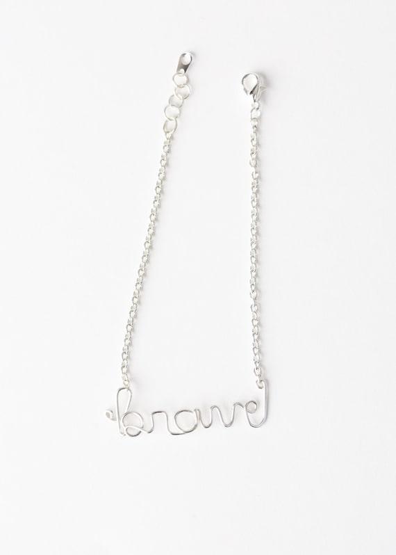 Brave Bracelet - Brave Wire Word Bracelet - Silver Wire Brave Bracelet - Inspiration Bracelet - Encouragement Bracelet - Brave - Be Brave