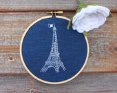Eiffel Tower Paris Hand Embroidered Hoop Art. 6 Inch Handmade Embroidery. Paris, France. Stitched Blue and White Art. French Architecture.