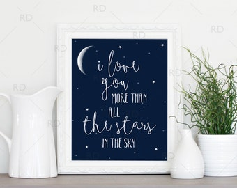 I love you more than all the stars in the sky - PRINTABLE / Wall art / Nursery Decor / Nursery Art / Baby shower gift / Nursery gift