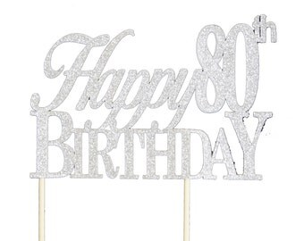 Silver Happy-80th-Birthday Cake Topper, 1pc, Birthday, Silver Glitter, Cake Decor, Handcrafted Party Decor, Party Supplies