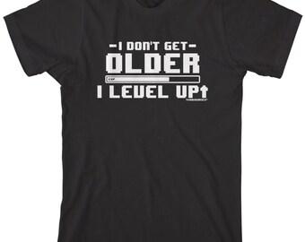 I Don't Get Older I Level Up Men's T-shirt Video Arcade Games Nerdy Geek Funny Humor - TA_00168