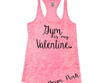 Valentine's Day Shirt. Gym Is My Valentine Workout Tank Top. Gym Tank. Cross Training Tank . Funny Workout. Fitness Tank. Love. WorkItWear