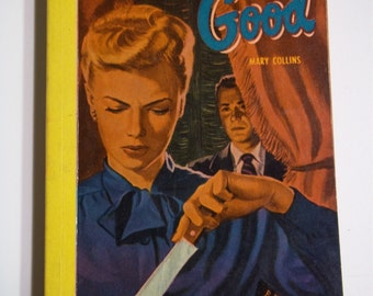 Only The Good by Mary Collins Bantam Books #147 1948 Vintage Mystery Paperback GGA