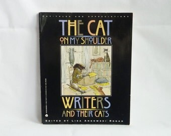 1993 The Cat on My Shoulder: Writers and Their Cats - Cat-Tales and Appreciations - Lisa Angowski Rogak - Edward Gorey Cover