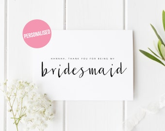 Personalised Thank You For Being My Bridesmaid, Wedding Bridesmaid Thank You Card, Wedding Greeting, Maid of Honour, Flower Girl, Best Man