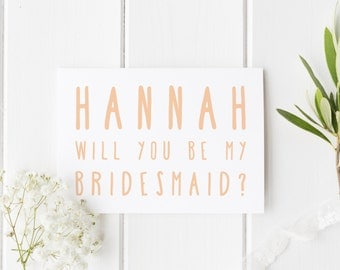 Will You Be My Bridesmaid? Personalized Wedding Invitation Card, Bridesmaid, Wedding Card For Her, Personalised Bridesmaid Wedding Card