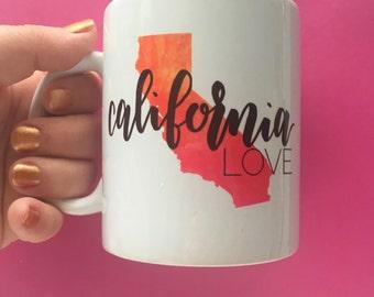 California Love 11oz Ceramic Mug. Coffee Mug. Calligraphy Mug. Calligraphy Font. Water color. State print mug.