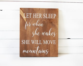 Woodland Nursery Decor - Rustic Nursery Decor- Let Her Sleep for when She Wakes Sign - Nursery Sign - Nursery Decor - Baby Shower Gift