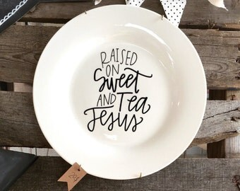 Hand Lettered + Modern Calligraphy Decorative Southern Inspired Saying Plates + Wall Decor + Home and Kitchen Decor