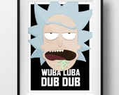 Rick and Morty, Wuba Luba Dub Dub! - Poster Print