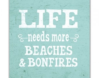 Life Needs More® Beaches & Bonfires, Wall Canvas, Vacation Home, Beach House, Art, Beach House Decor, Beach Decor, Nautical, Life Needs More