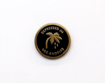 DEPRESSED in LOS ANGELES enamel lapel pin