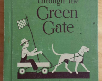 The New through the Green Gate Vintage School Reader Primer 1955