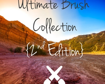 Ultimate Brush Collection - NEW 2nd Edition - Lightroom Brushes