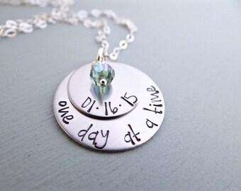 One Day At A Time, Sobriety Necklace. Recovery Jewelry, Recovery Necklace. Sober Birthday Charm, Sober Date Necklace