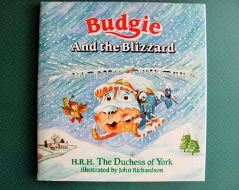 Budgie And The Blizzard By H.R.H. Sarah Ferguson The Duchess of York 1991