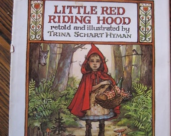 Little Red Riding Hood Retold and Illustrated by Trina Schart Hyman 1983 1st Edition