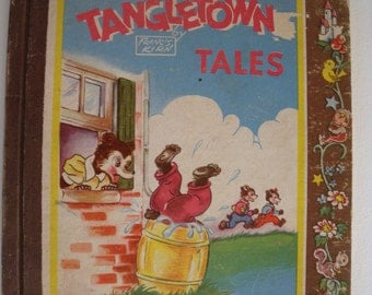 Tangletown Tales By Francis Kirn, A Brownie Book, Vintage children's book, copyright 1946