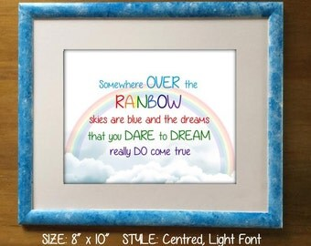 Somewhere Over The Rainbow Print. Wizard of Oz. Dreams Really Do Come True. Wizard of Oz Nursery Print.Rainbow Art for baby or child's room.