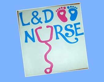 Labor and Delivery Nurse decal