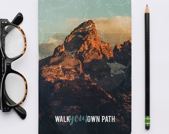 Journal Walk Your Own Path / Grand Teton Notebooks, Sketch Notebook, National Parks Notebook. Photography.