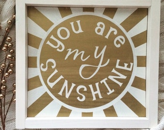 You are my sunshine framed wood sign