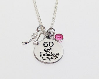 60th Birthday, 60th Birthday Gift, 60th Birthday Gifts for Women, Over the Hill Gift, Sixty Birthday, 60 and Fabulous Necklace, Sixty Gift
