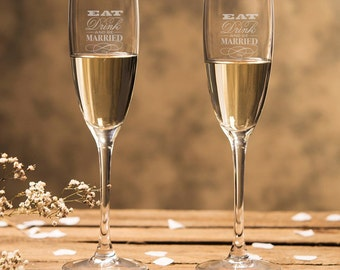 Engraved Eat Drink and be Married - Champagne Flutes (2pcs)