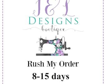 Rush My Order 8-15 days for Gowns and Capes