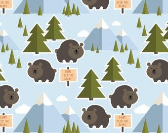 Dont Feed The Bears Fabric Patrick Lose Bear Outdoors Lets Go Camping Cotton Fabric