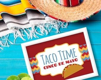 "Cinco de Mayo ""Taco Time"" Sign. Mexican Fiesta Party Sign. DIY Party Decor. *INSTANT DOWNLOAD*"