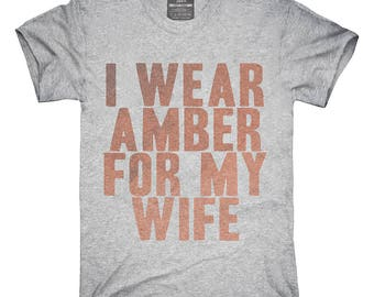 I Wear Amber For My Wife Awareness Support T-Shirt, Hoodie, Tank Top, Gifts