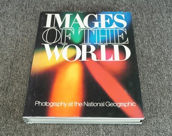 Images Of The World Photography At The National Geographic C. 1988