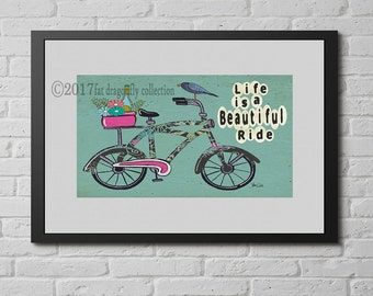Bike art print. Bike poster. Bike home decor. Bike wall decor. Life is a Beautiful Ride. Gift for biker. Gift for cyclist. Urban art print.