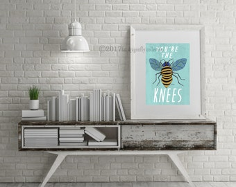 Bee Art Print Poster Bumble Home Decor Youre The